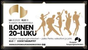 Iloinen 20-luku, Kuopion Musiikkikeskus